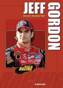 Jeff Gordon: Racing's Brightest Star