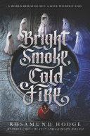 Pdf Bright Smoke, Cold Fire
