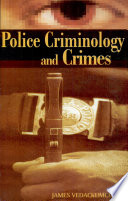 Police Criminology And Crimes
