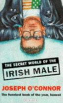 The Secret World of the Irish Male Book