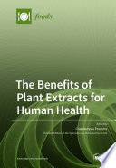 The Benefits of Plant Extracts for Human Health Book