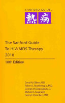 The Sanford Guide to HIV AIDS Therapy 2010