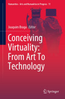 Conceiving Virtuality  From Art To Technology
