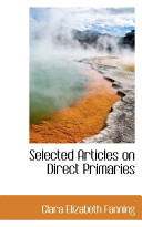 Selected Articles on Direct Primaries