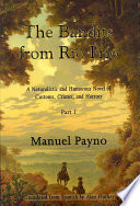 """The Bandits from Río Frío: A Naturalistic and Humorous Novel of Customs, Crimes, and Horrors"" by Manuel Payno, Alan Fluckey"