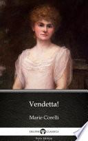 Vendetta  by Marie Corelli   Delphi Classics  Illustrated