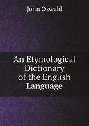 An Etymological Dictionary of the English Language [Pdf/ePub] eBook