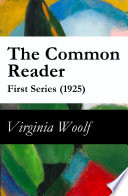 The Common Reader First Series 1925
