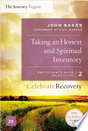 Taking an Honest and Spiritual Inventory Participant s Guide 2 Book PDF