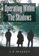 Operating Within the Shadows