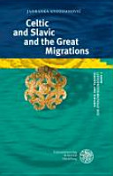 Celtic and Slavic and the Great Migrations