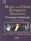 Hand and Upper Extremity Splinting