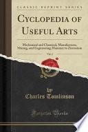 Cyclopedia of Useful Arts, Vol. 2