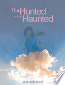 The Hunted and the Haunted Book PDF