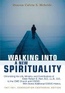 Walking Into A New Spirituality