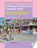 Crafting Creativity Creating Craft