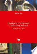 Developments in Hydraulic Conductivity Research