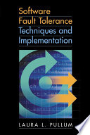 Software Fault Tolerance Techniques and Implementation