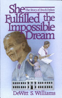 She Fulfilled the Impossible Dream
