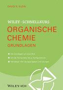 Wiley Schnellkurs Organische Chemie Grundlagen - Band 1