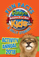 Ripley s Fun Facts and Silly Stories Activity Annual 2018