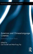 American and Chinese Language Cinemas