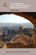 The Disperata, from Medieval Italy to Renaissance France Pdf/ePub eBook
