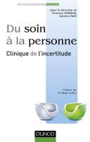 Pdf Du soin à la personne : clinique de l'incertitude Telecharger