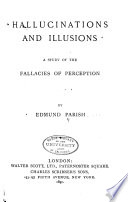 Hallucinations and Illusions