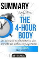 Summary Timothy Ferriss  the 4 Hour Body Book