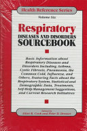 Respiratory Diseases and Disorders Sourcebook