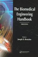 The Biomedical Engineering Handbook  Third Edition   3 Volume Set