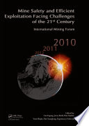 Mine Safety And Efficient Exploitation Facing Challenges Of The 21st Century Book PDF