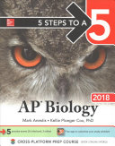 5 Steps to a 5  AP Biology 2018 Book