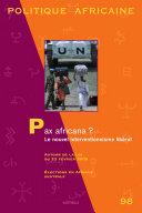 POLITIQUE AFRICAINE N-098 - Pax africana ? Le nouvel interventionnisme libéral [Pdf/ePub] eBook