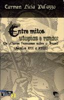Entre mitos, utopias e razão