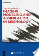 Imaging Modeling And Assimilation In Seismology Book PDF