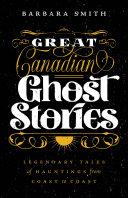 Great Canadian Ghost Stories Pdf/ePub eBook