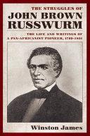 Pdf The Struggles of John Brown Russwurm Telecharger