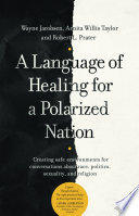 A Language of Healing for a Polarized Nation Book PDF