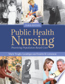 """Public Health Nursing: Practicing Population-Based Care"" by Truglio-Londrigan, Sandra Lewenson"