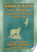 American Indian Why Stories 22 Native American Stories And Legends From America S Northwest