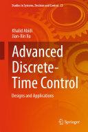 Advanced Discrete Time Control