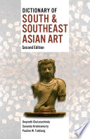 Dictionary of South   Southeast Asian Art