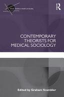 Contemporary Theorists for Medical Sociology Pdf/ePub eBook