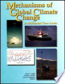 Mechanisms Of Global Climate Change At Millennial Time Scales Book