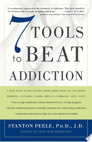 Download 7 Tools to Beat Addiction online Books - godinez books