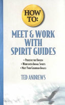 How to Meet   Work with Spirit Guides
