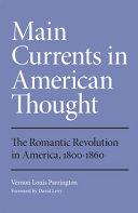 The Romantic Revolution in America  1800 1860