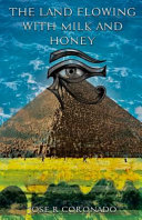 The Land Flowing With Milk And Honey Book